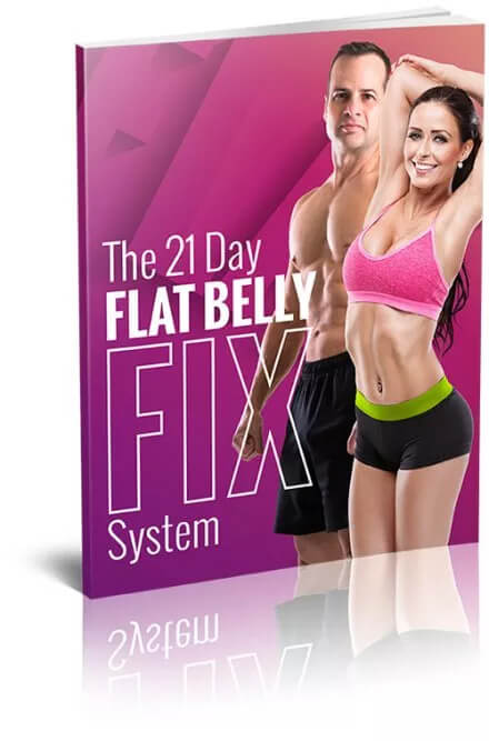 THE 21 DAY FLAT BELLY FIX SYSTEM BOOK